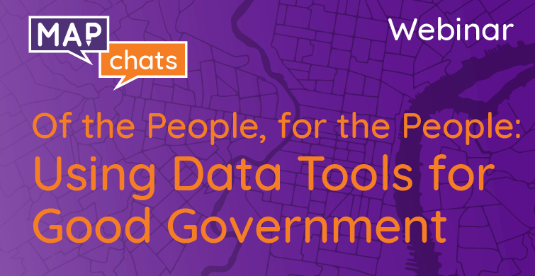 Of the People, for the People: Using Data Tools for Good Government